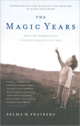 Selma H. Fraiberg: The Magic Years