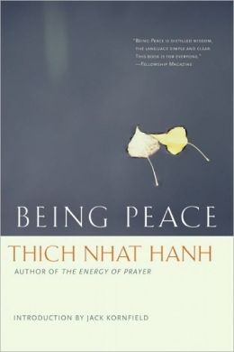 Thich Nhat Hanh: Being Peace